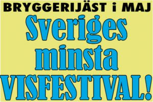 Sveriges minsta visfestival @ Wasabryggeriet Borlänge  | Borlänge | Dalarnas län | Sverige