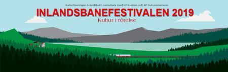 Inlandsbanefestivalen 2019 - NordVisas festivallista @ Längs inlandsbanan. Se orter nedan. | Sverige